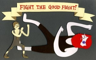 #4_FightTheGoodFight